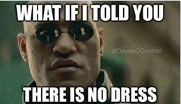dressgate the matrix