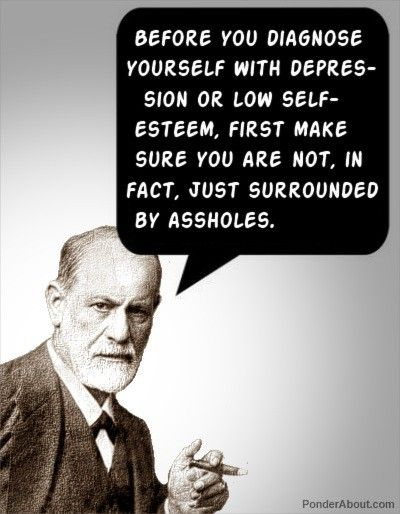 surrounded by assholes funny Sigmund Freud depressed